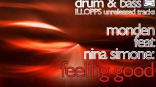 Monden & Nina Simone - Feeling Good (BEST DNB REMIX EVER MADE).wmv