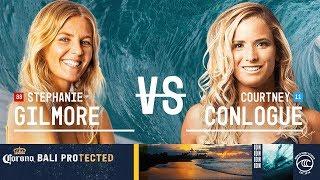 Stephanie Gilmore vs. Courtney Conlogue - Quarterfinals, Heat 3 - Corona Bali Protected W 2019