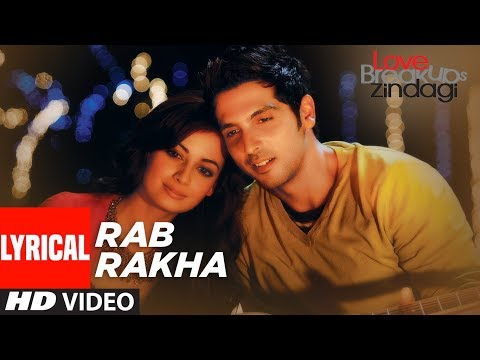 Rab Rakha Lyrical Video | Love Breakups Zindagi |Zayed Khan, Dia Mirza | Sonu Nigam | Shreya Ghoshal
