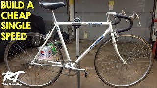 How To Build A Single Speed Bike Cheap - Vintage Road Bike Conversion