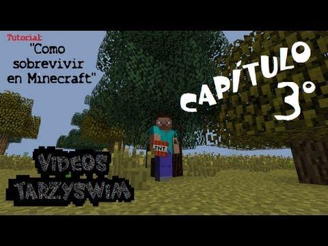 Tutorial Como Sobrevivir en Minecraft Cap3