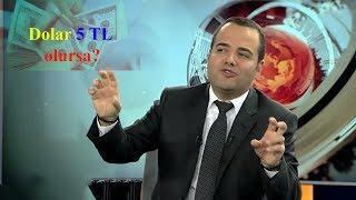 Dolar 5 TL olursa| Prof. Dr. Özgür Demirtaş
