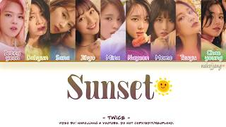 TWICE (트와이스) - SUNSET (Color Coded Lyrics Eng/Rom/Han/가사)