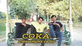 Coka Coka   Sukhe   dance choreography   dark Knight group