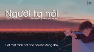 [Lyrics] Người Ta Nói - Minh Mon   Acoustic Cover