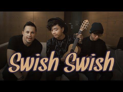 Swish Swish - Katy Perry | BILLbilly01 ft. Jayden Rodrigues and Eka Gustiwana Cover