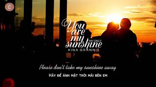 Vietsub + Lyrics You Are My Sunshine   Kina Grannis