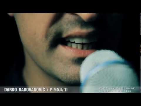 Darko Radovanovic - E moja ti OFFICIAL VIDEO HD