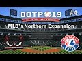 Opening Day Baseball (Montreal Expos) | MLB's Northern Expansion | OOTP 19