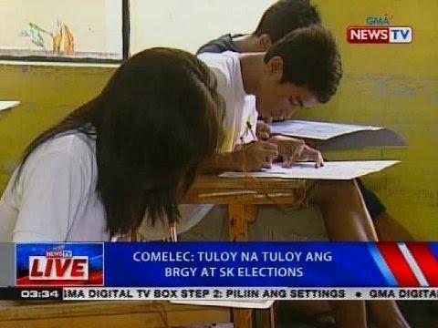 Comelec: tuloy na tuloy ang brgy at SK elections