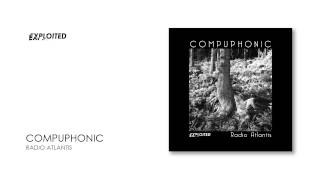 Compuphonic - Radio Atlantis   Exploited