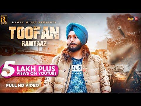 Toofan (Full Video) Ramtaaz   New Punjabi Songs 2018   Ramaz Music