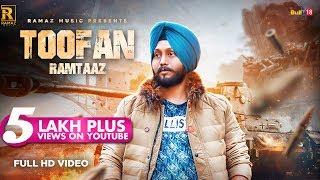 Toofan (Full Video) Ramtaaz | New Punjabi Songs 2018 | Ramaz Music