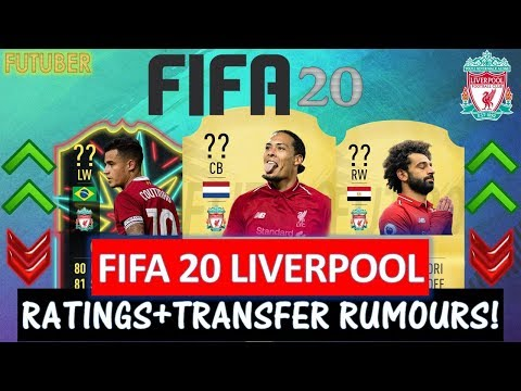 FIFA 20 | LIVERPOOL PLAYER RATINGS!! FT. VAN DIJK, SALAH, COUTINHO ETC...(TRANSFER RUMOURS INCLUDED)