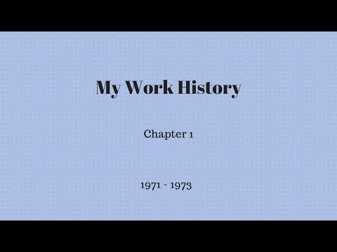 My Work History - Chapter 1