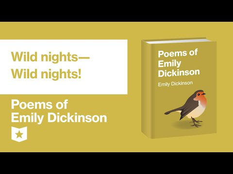 Poems Of Emily Dickinson | Wild Nights—Wild Nights!