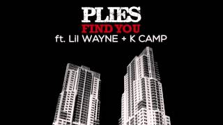 Plies ft. Lil Wayne + K Camp  - Find You [Purple Heart Album]