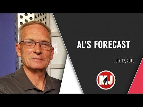 Al's Forecast | July 12, 2019
