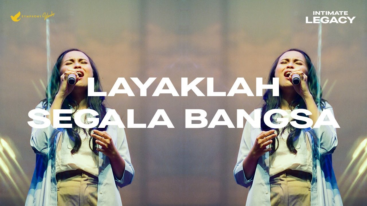 Download Layaklah Segala Bangsa (Sujud KepadaMu) - OFFICIAL MUSIC VIDEO