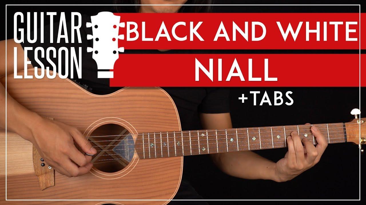 Black & White Guitar Tutorial 🎸 Niall Horan Guitar Lesson ...