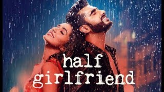half girlfriend official trailer   making   behind the shoot   the indian feel