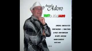 L ´UOMO  STANCO - Del album Tutto Italiano del cantante Angel Adoro.
