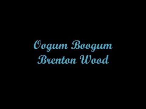 Oogum Boogum - Brenton Wood (Lyrics - Letra)