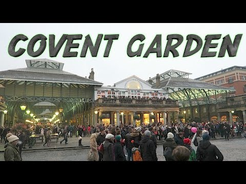 Covent Garden Market London Shopping Pubs Street Performers Guide Tour