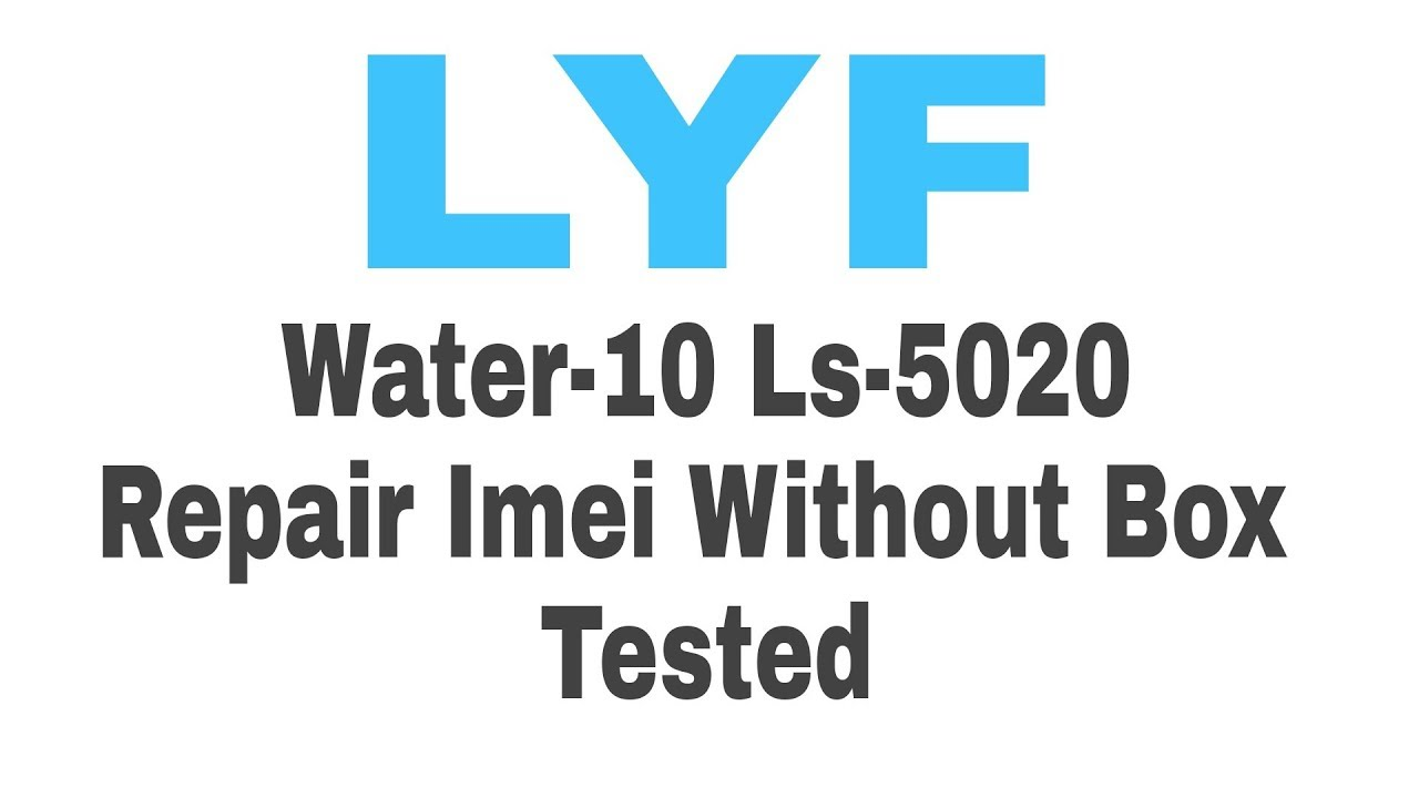 LYF Water 10 Imei 100% Done Mtk 6753 Imei Tool - Me I Help For You