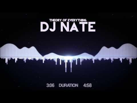 DJ Nate - Theory of Everything