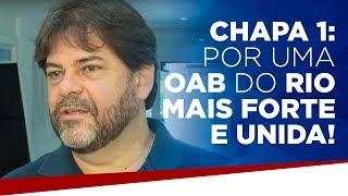 Chapa 1: Por uma OAB do Rio mais forte e unida!