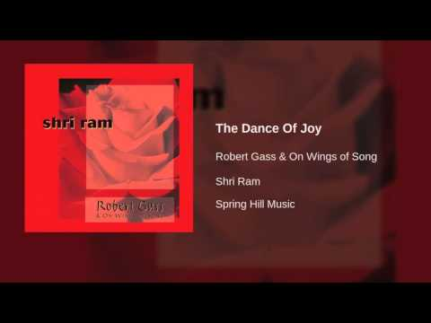 Robert Gass & On Wings of Song - The Dance Of Joy