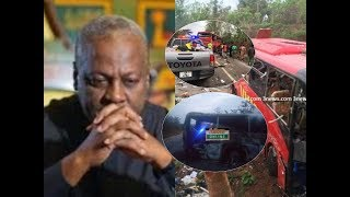 John Mahama speaks on the kintampo accident