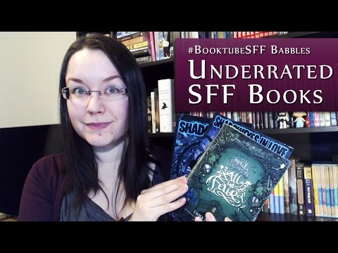Underrated Science Fiction & Fantasy Books | #BooktubeSFF Babbles