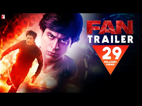 FAN - Official Trailer | Shah Rukh Khan
