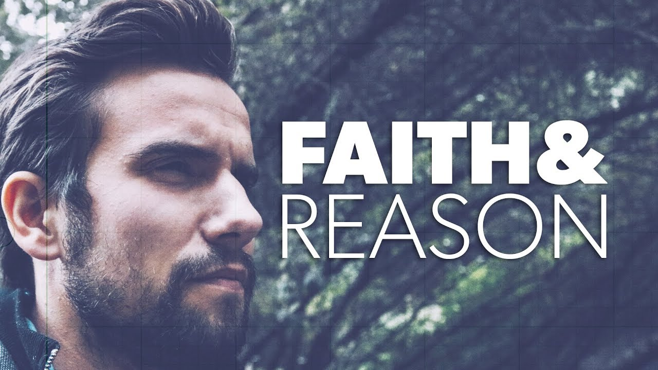 Faith & Reason | Proof for God
