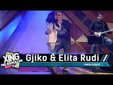 Xing me Ermalin 69 - Gjiko dhe Elita Rudi