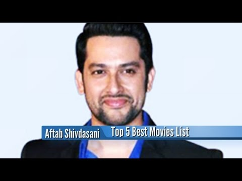 Aftab Shivdasani Best Movies : Top 5 Bollywood Films List