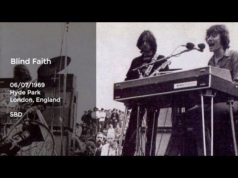 Blind Faith Live in Hyde Park - 6/7/1969 Full Show SBD