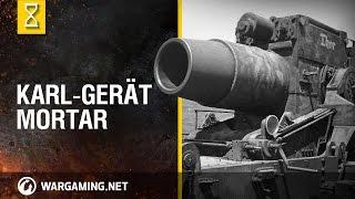 World of Tanks - Karl-Gerät Mortar