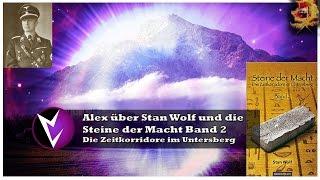 Alex über Stan Wolf und die Zeitkorridoren am Untersberg Band 2