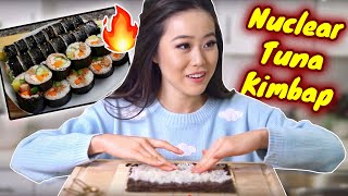 NUCLEAR TUNA KIMBAP SUSHI ROLL COOKING RECIPE! 불참치 김밥 | Authentic Korean Cooking