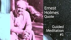 Ernest Holmes Quote Meditation #1 (Lectio Divina) 10 minutes