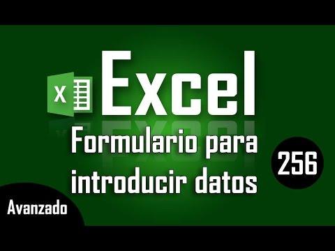 Como introducir datos en Excel con formulario - Capítulo 256