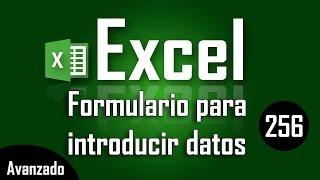 como introducir datos en excel con formulario capítulo 256