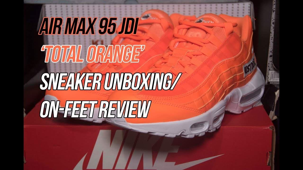 4bf7a2794 Air Max 95 Just Do It  Total Orange