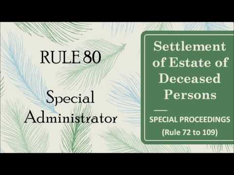 Rule 80 Special Administrator