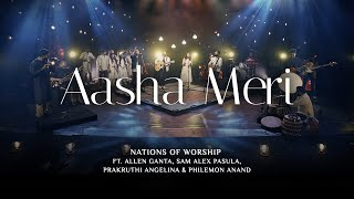 Aasha Meri   Nations of Worship ft. Allen Ganta, Sam Alex, Prakruthi Angelina & Philemon Anand