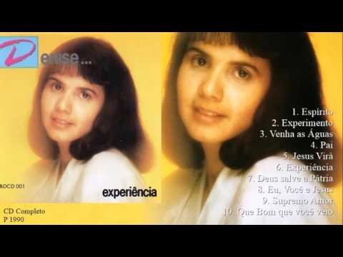 Denise - Denise...Experiência (Cd Completo) M&D Produções 1990
