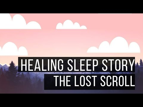 The Lost Scroll: Long Hypnotic Bedtime Story For Grown ups